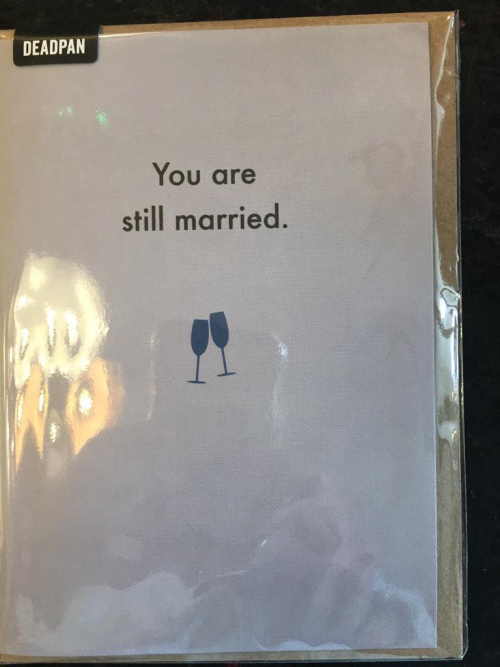You are still married